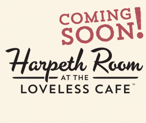 Introducing the Harpeth Room at the Loveless Cafe