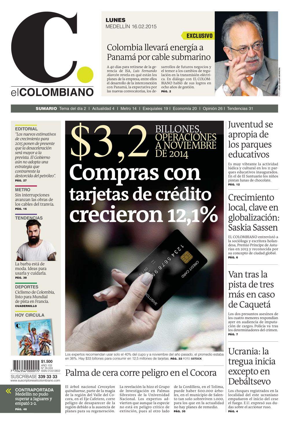 Portada De El Colombiano Para El Lunes 16 De Febrero De 2015 Cable Submarino Portadas Compras