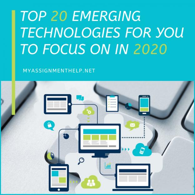 Top 20 Emerging Tech In 2020 Emerging Technology Technology Emergency