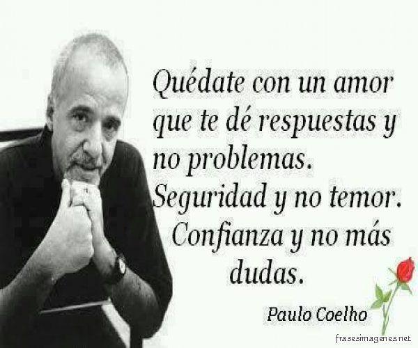 Frases De Paulo Coelho: Frases De Paulo Coelho De Amor Para Dedicar