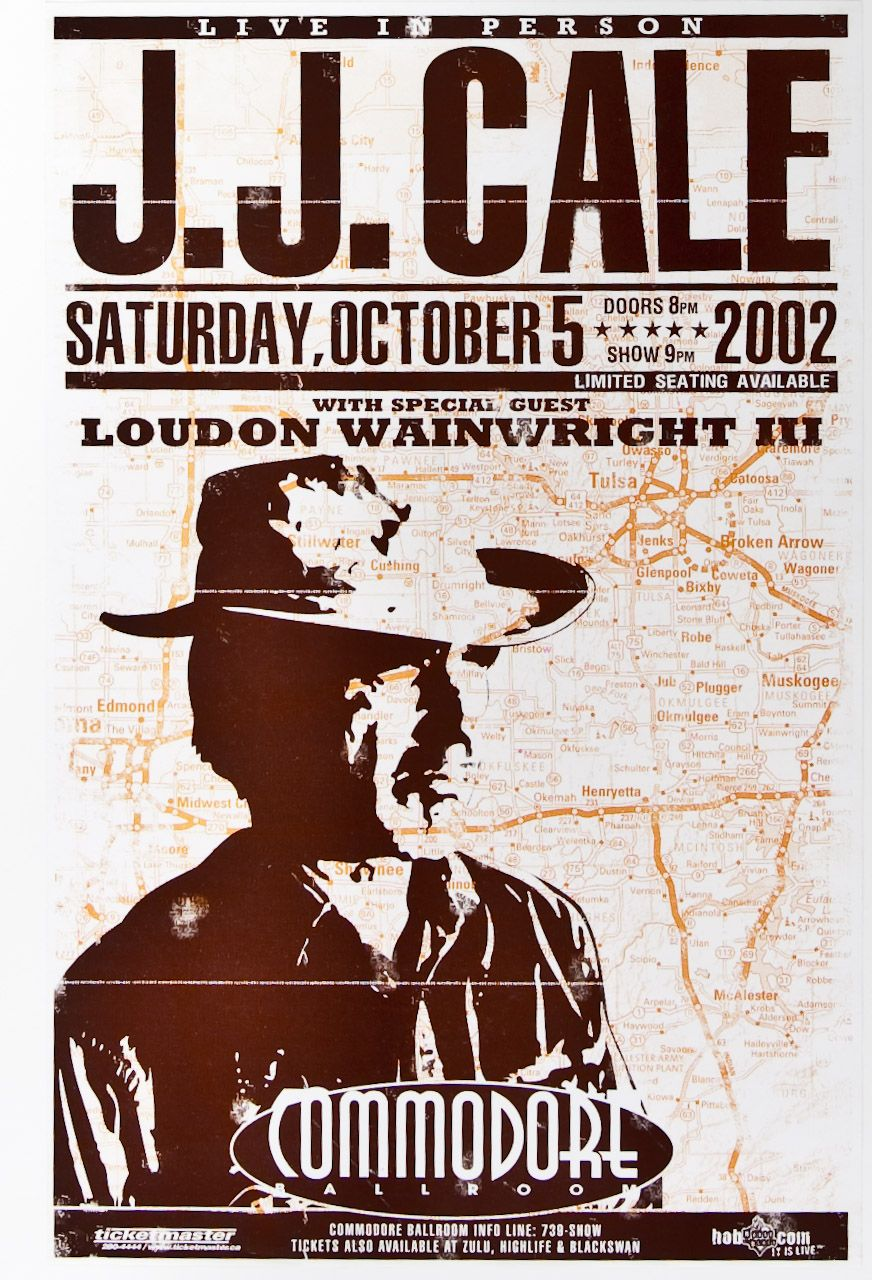 Jj Cale Is A Grammy Award Winning American Singer Songwriter And Musician And One Of The Originators Of The Tu Concert Posters Blues Music Poster Music Poster