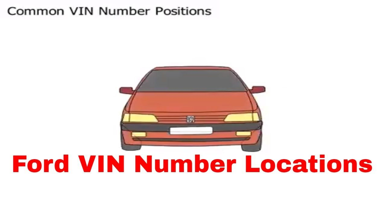 Ford Car Vin Number Locations Http Vinnumberlocation Com Toy Car Vin Car