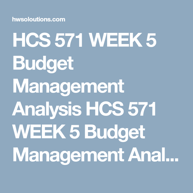 Hcs  Week  Budget Management Analysis Hcs  Week  Budget