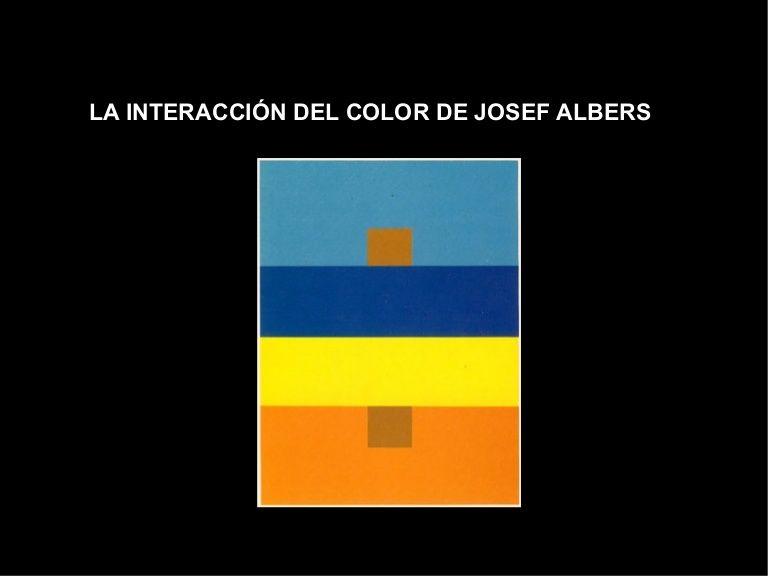 La Interaccin Del Color De Josef Albers By Magvil Via Slideshare Josef Albers Pie Chart Color