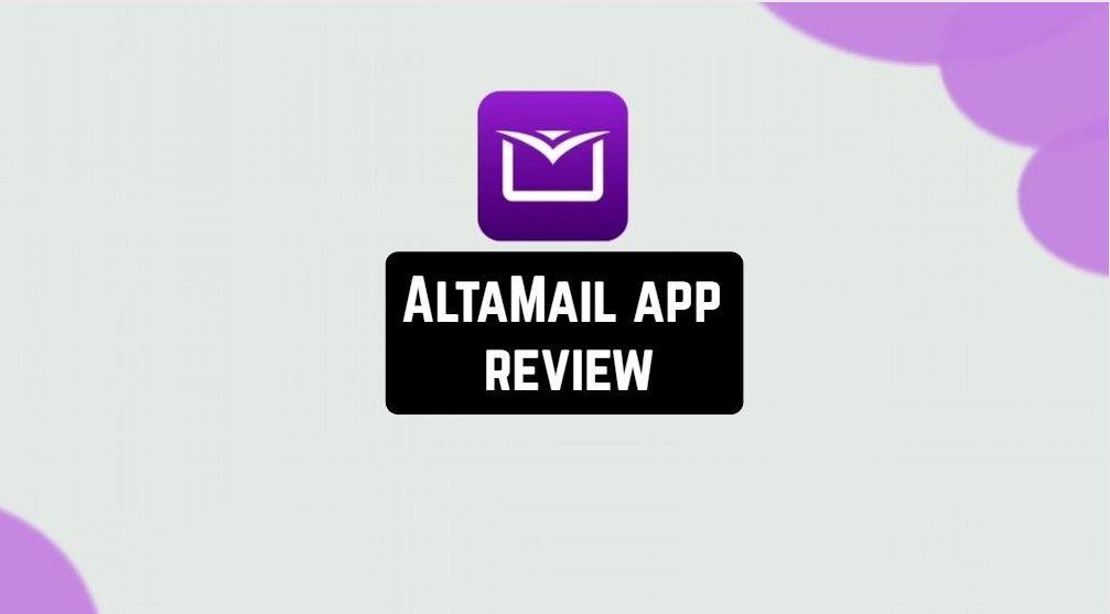Altamail App Review App Reviews Best Mobile Apps App