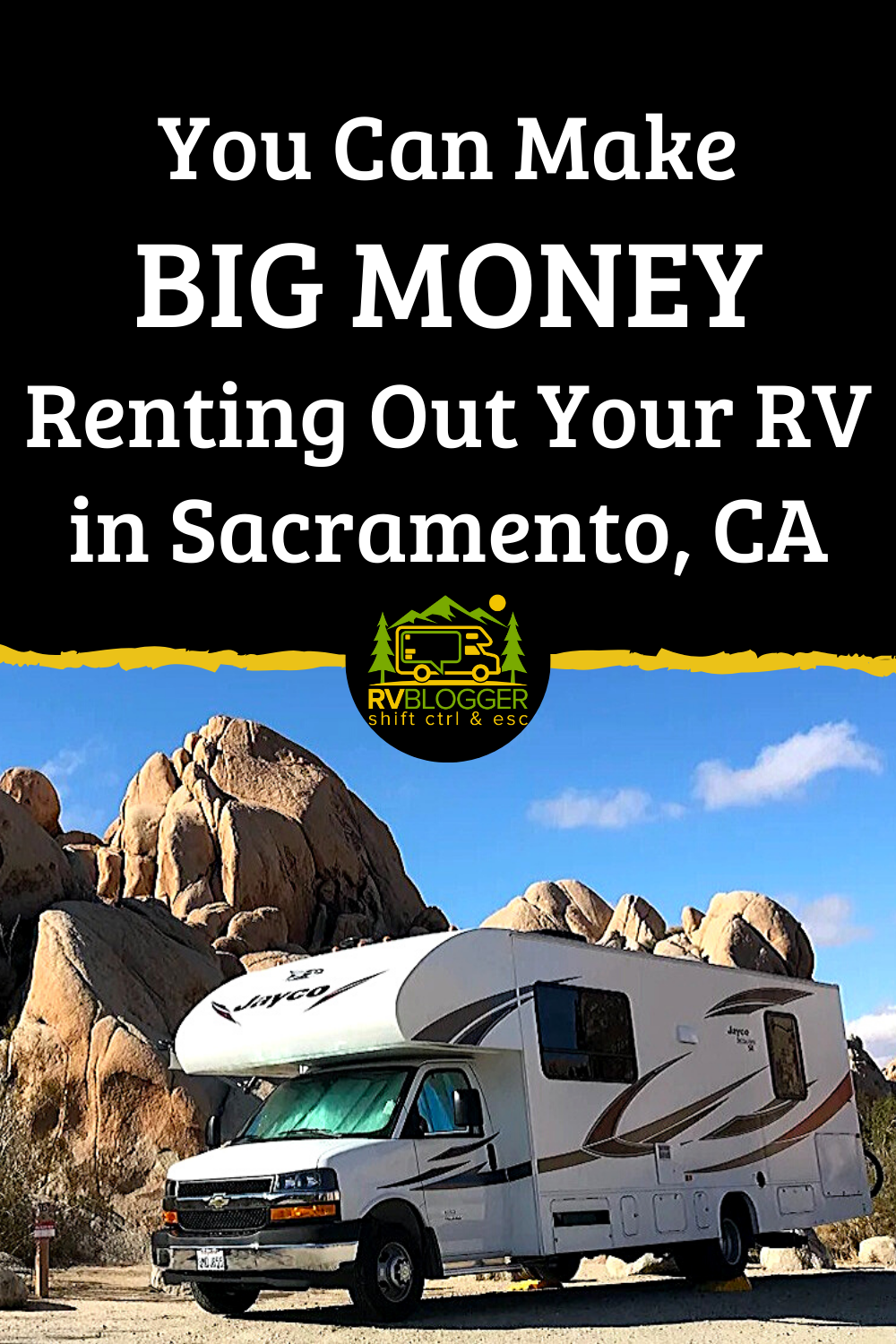 Make Money Renting Out Your Rv In Sacramento Ca Rvblogger Rv Rent California Camping