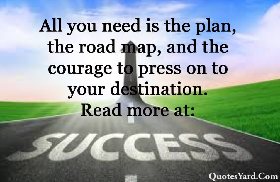 Success Quotes About Roads And Paths Success Quotes Success