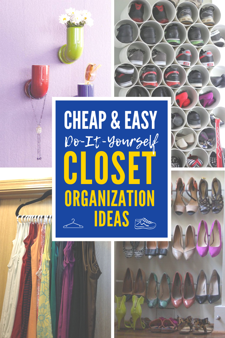 4 cheap and easy diy closet organization ideas you ll love on cheap diy garage organization ideas to inspire you tips for clearing id=58404