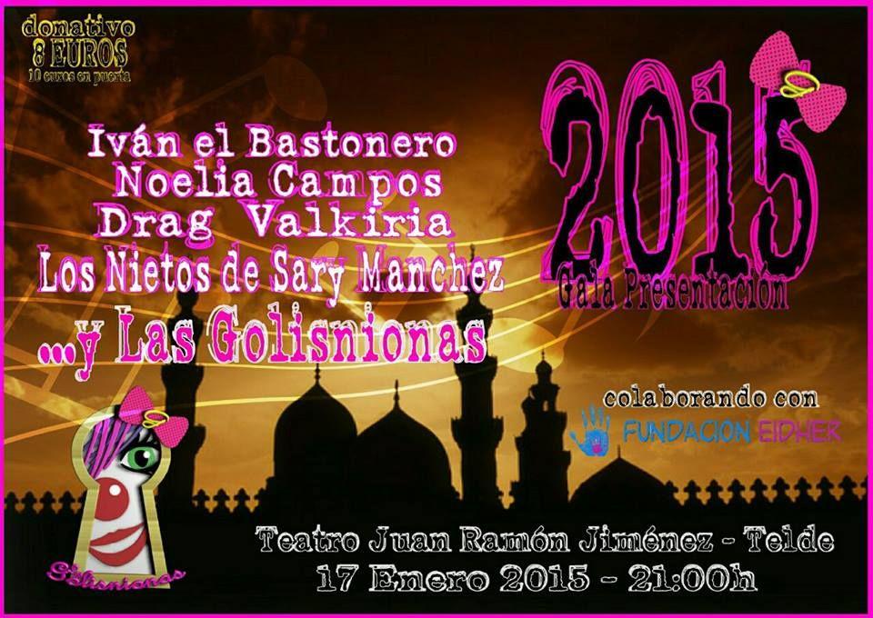 Grupo Mascarada Carnaval: Gala Presentación Golisnionas 2015