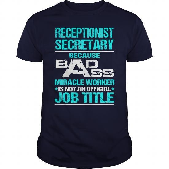 Cool  Awesome Tee For Receptionist Secretary Shirts & Tees #tee #tshirt #Job #ZodiacTshirt #Profession #Career #receptionist