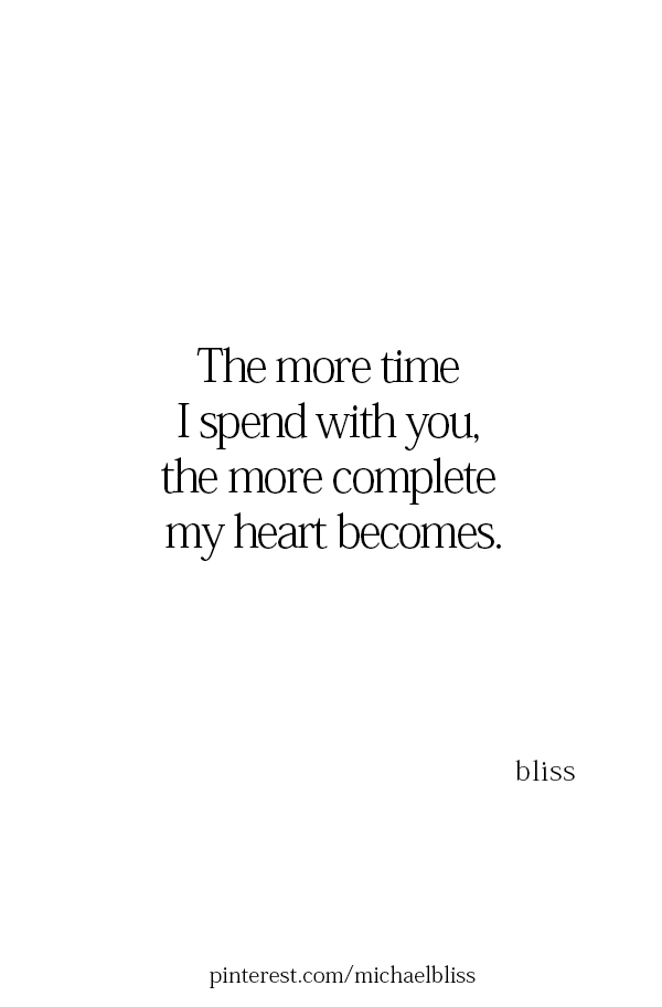 Yes I Love Spending Time With You J Happy Quotes Crush Quotes Words