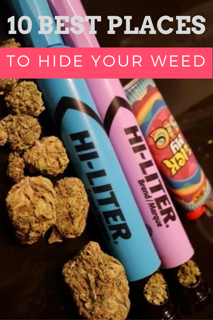 10 Best Places To Hide Your Weed