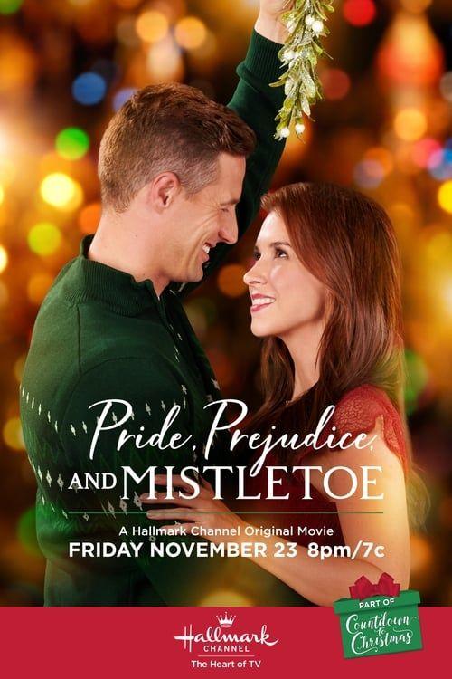 Ver Hd Pride Prejudice And Mistletoe Pelicula Completa Ver Hd Espanol Latino Online Xmas Movies Best Christmas Movies Hallmark Christmas Movies