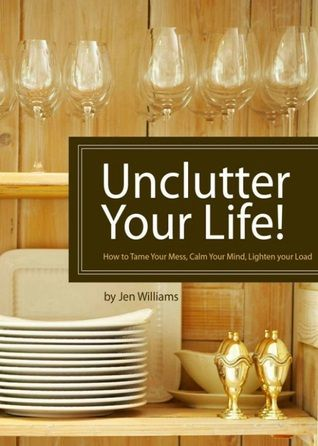 Unclutter Your Life!