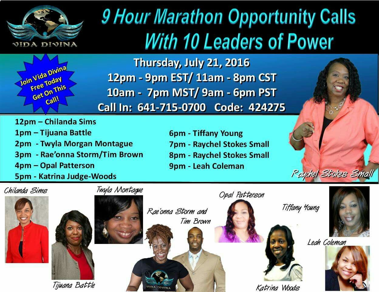 Get on this 9 hour Marathon Opportunity Call Thursday July 21,2016 starting @ 12 pm!! #VidaDivina