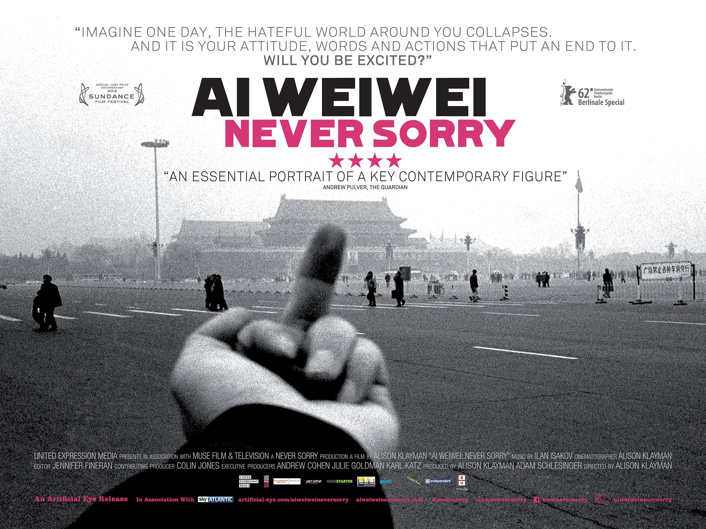 Ai Weiwei Never Sorry Uk Poster