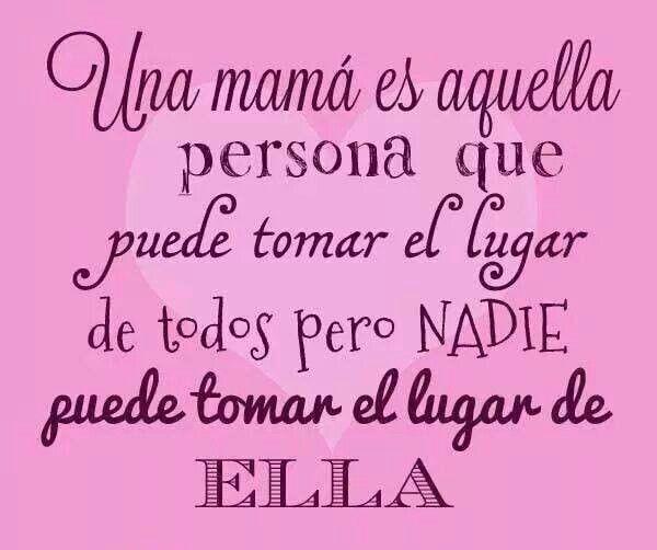 * Una mamá es.....*
