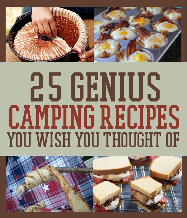 11 Quick And Easy Camping Recipes