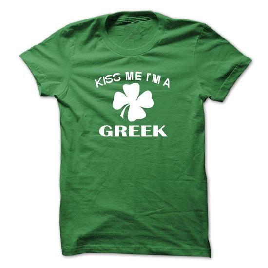 kiss me I'm a Greek T Shirts, Hoodies. Get it here ==► https://www.sunfrog.com/LifeStyle/kiss-me-im-a-Greek.html?57074 $22
