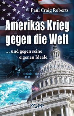 Roberts_Amerikas-Krieg-gegen-die-Welt_Cover.indd