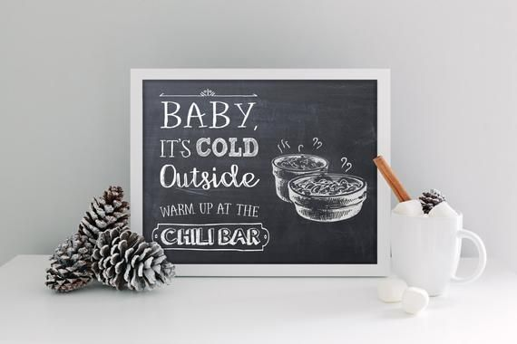 Baby It's Cold Outside Warm up at the CHILI bar - Printable file #chilibar