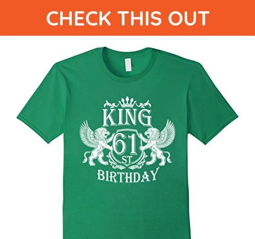 Mens Funny Tshirt For Men Dad 61 Year Old Birthday Gifts 2XL Kelly Green