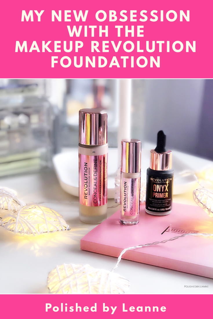 My New Obsession with the Makeup Revolution Foundation