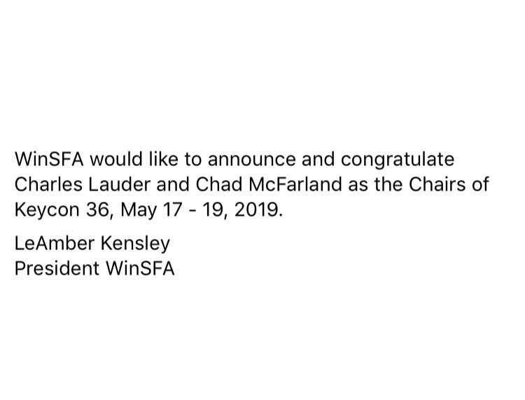 WinSFA would like to announce and congratulate Charles Lauder and Chad McFarland as the Chairs of Keycon 36, May 17 - 19, 2019.