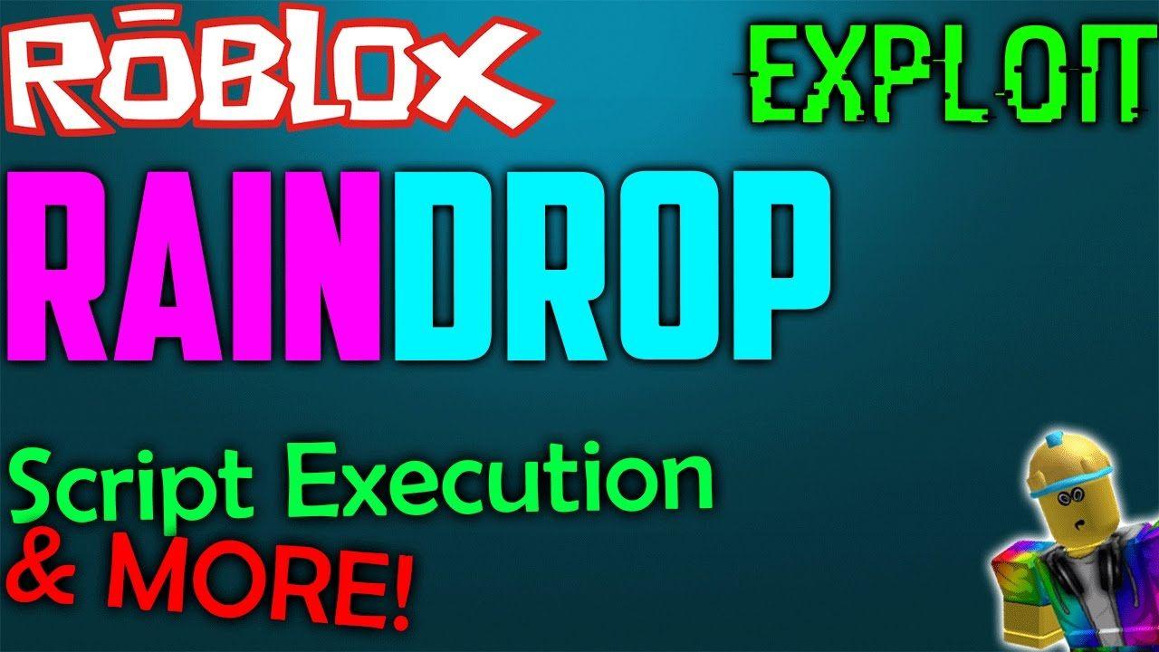 Roblox Exploit / Hack: RainDrop V2 | New /Working | [ Script