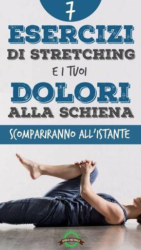 7 esercizi di stretching contro il mal di schiena da fare..