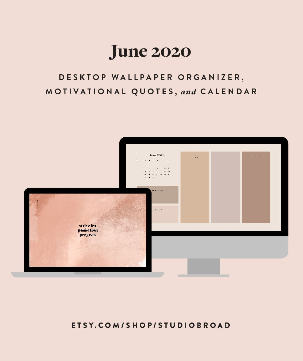 June 2020 Desktop Wallpaper Organizer Texture Computer Background Motivational Quote In 2021 Desktop Wallpaper Organizer Desktop Wallpaper Desktop Wallpaper Macbook