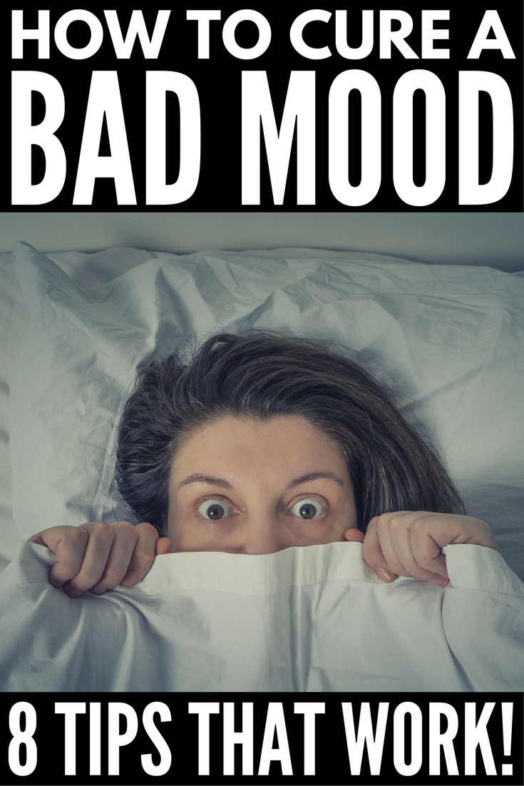 How To Get Out Of A Bad Mood Fast