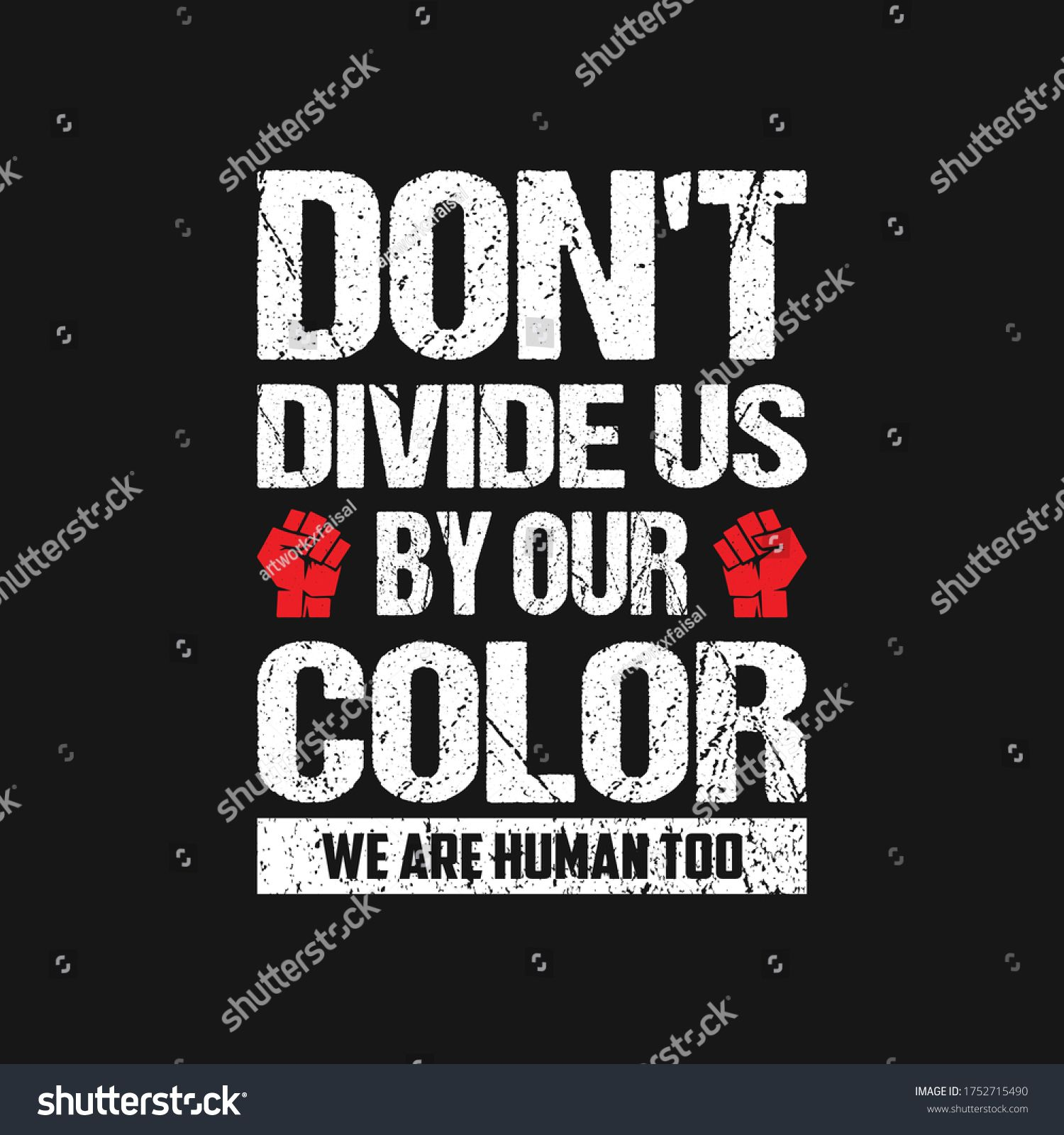 Black Lives Matter T Shirt Don T Divide Us By Our Color Stock Vector Royalty Free 1752715490 Black Lives Matter Quotes Black Lives Matter Breathe Quotes