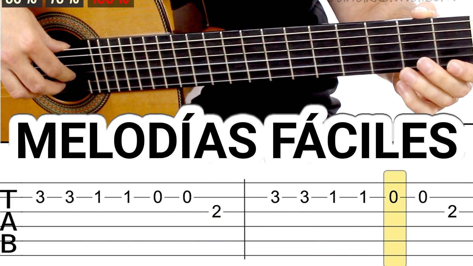 Melodías Y Canciones Para Guitarra Fáciles Tocar Guitarra Facil Canciones De Guitarra Tablaturas Guitarra Melodías