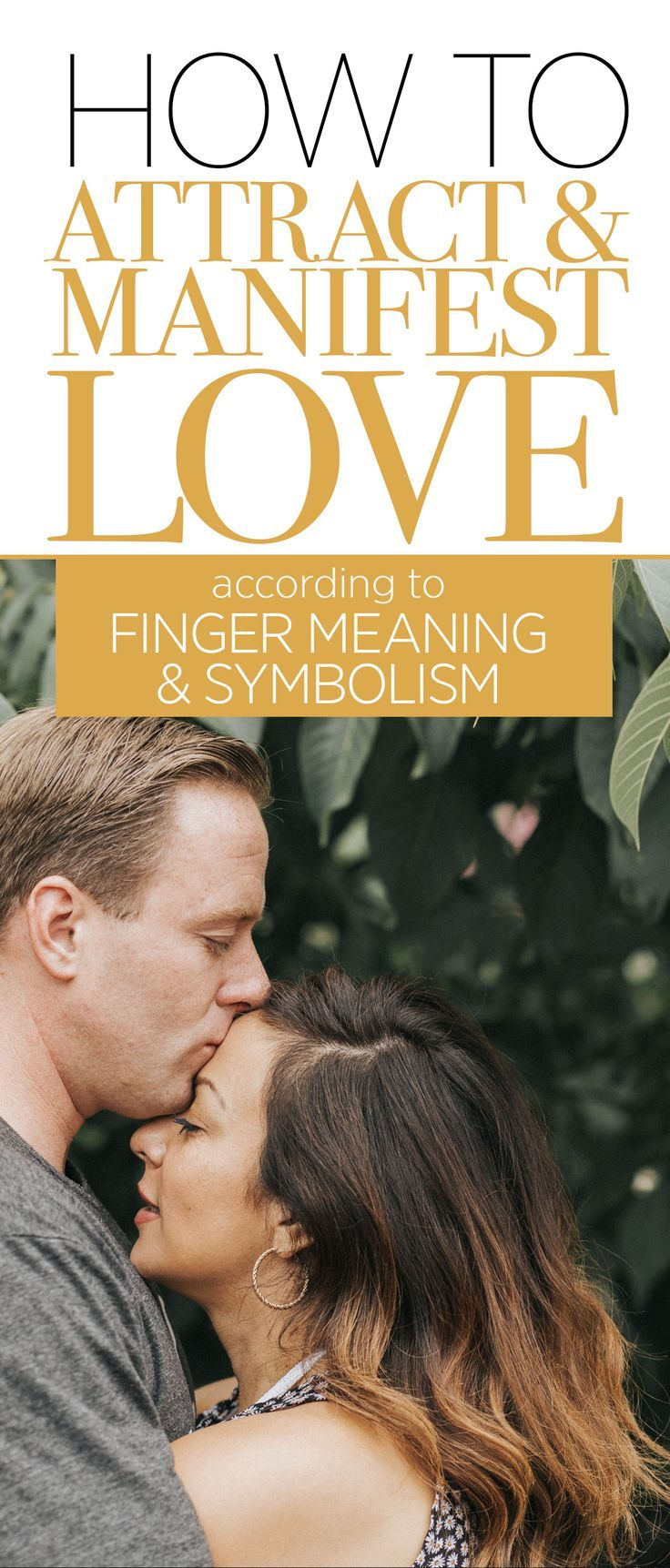 How to manifest attract love according to finger meaning
