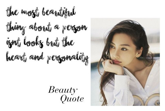 """Beauty Quote #2"" by luxuree ❤ liked on Polyvore featuring beauty, Beauty, heart, personality, beautyquote and luxuree"