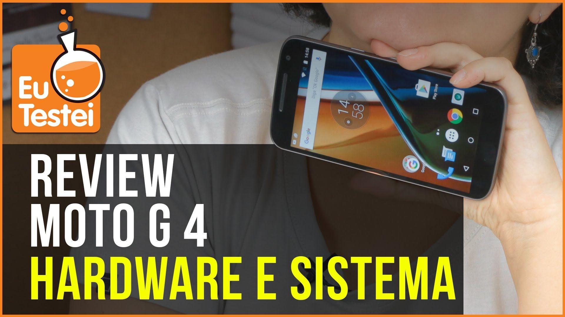Moto G 4 tem hardware bom e sistema quase puro, olha só!  - Resenha EuTe...