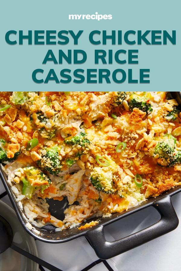 Cheesy Chicken And Rice Casserole Recipe Recipe Cheesy Chicken Rice Casserole Recipes Easy Chicken Dinners