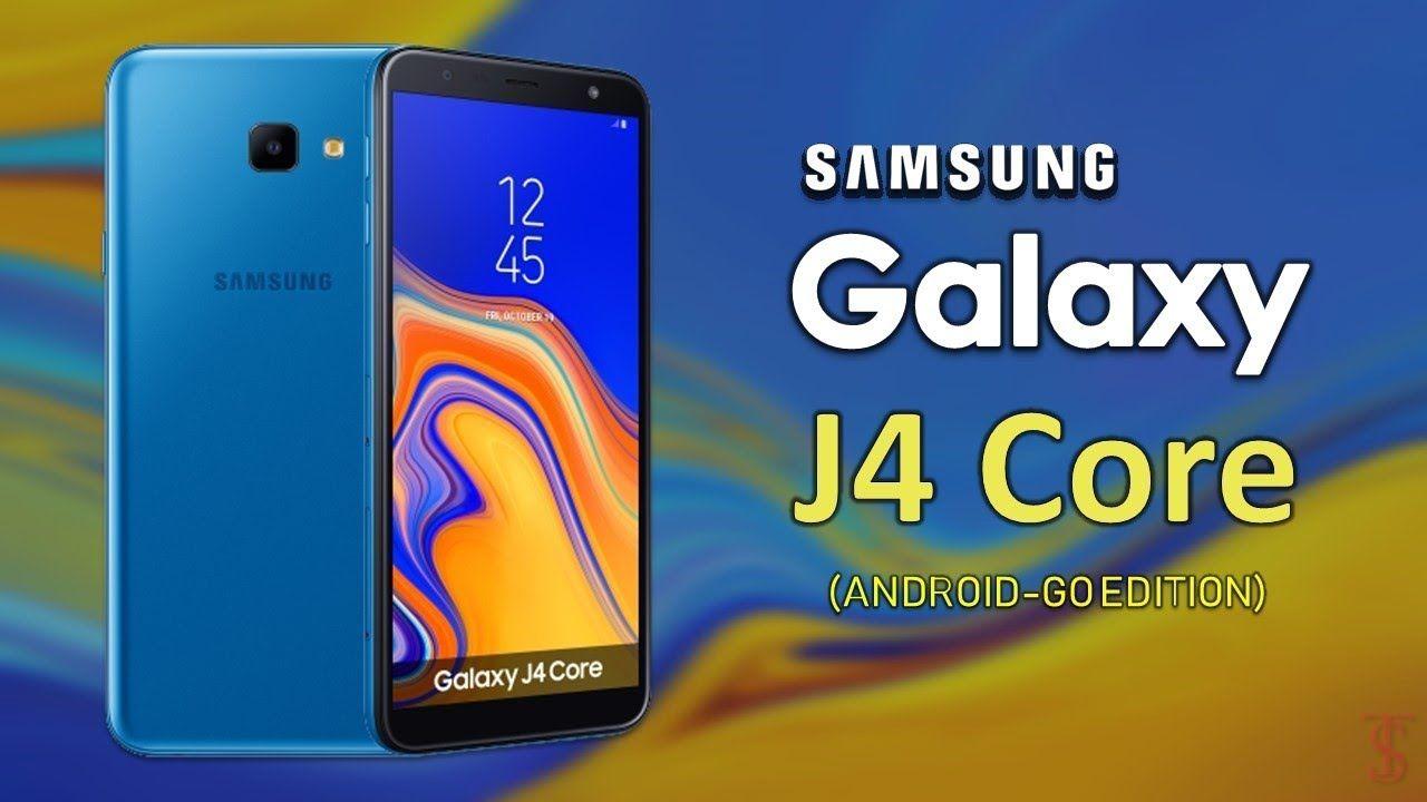 Samsung Galaxy J4 Core Go Edition Official First Look Motion Trailer Samsung Galaxy Samsung Samsung Galaxy Phone