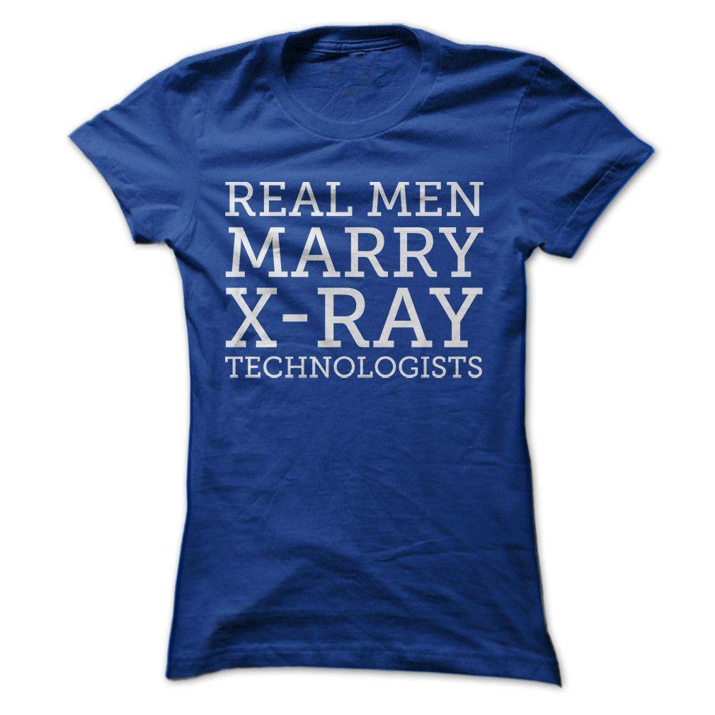 Real Men Marry X-Ray Tech   Camisas