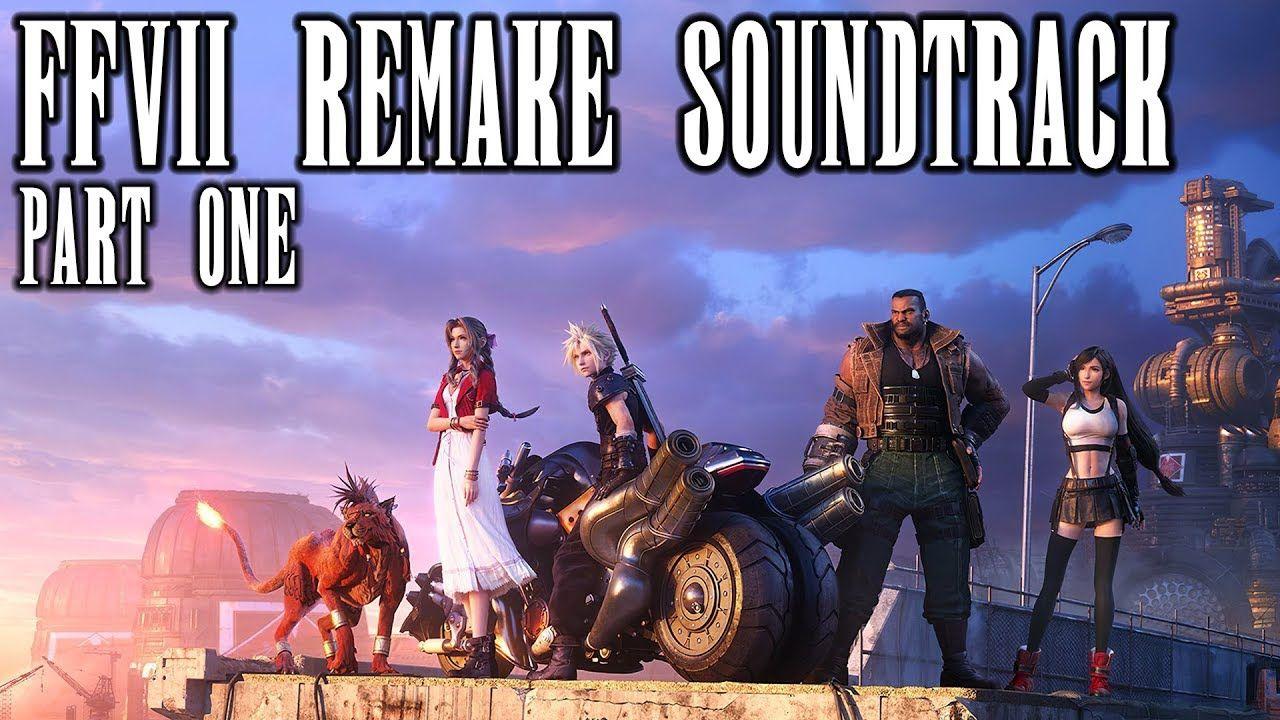 Final Fantasy Vii Remake Soundtrack Ffvii Remake Ost Demo And Vinyl Tracks Final Fantasy Vii Remake Soundtrack Listen To Tracks From The Ffvii Re In 2020