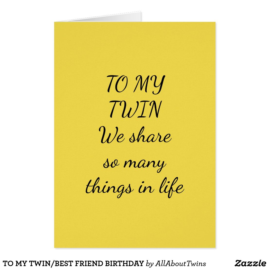 SEND A SPECIAL BIRTHDAY CARD TO YOUR TWIN SISTER OR BROTHER – Twin Sister Birthday Card