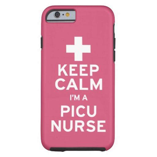 Keep Calm PICU Nurse Tough iPhone 6 Case #strangedonut