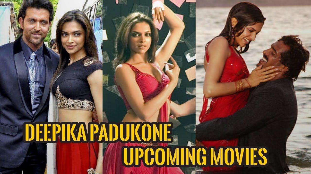 You Shouldn T Miss Deepika Padukone Upcoming Movies 2018 2019