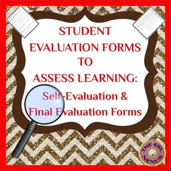 Student Self-Evaluation Forms to Assess Projects, Curriculum Units - self evaluation form