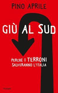 """Giù al Sud. Le """"due Italie"""", a volte, ritornano"""