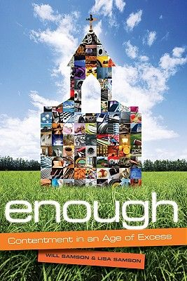 Enough: Contentment in the age of excess
