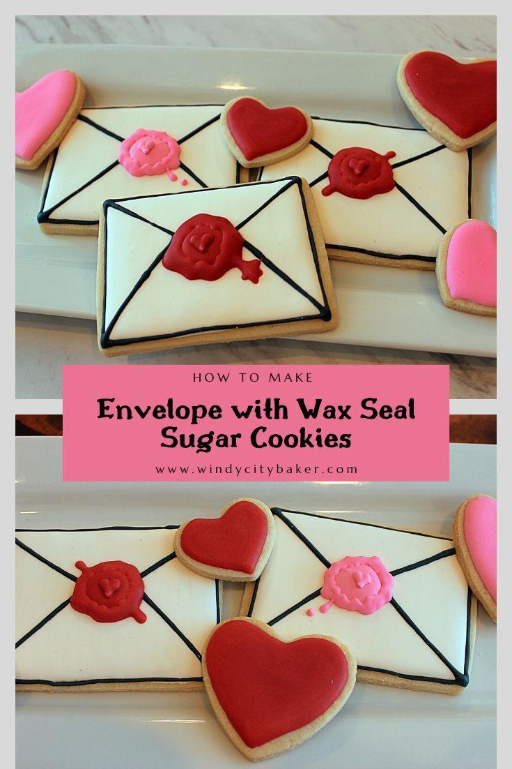 Envelope with Wax Seal Sugar Cookies in 2020 Sugar