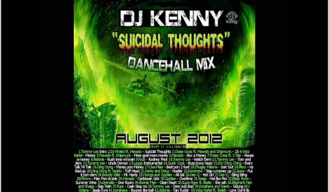 DJ Kenny – Suicidal Thoughts Dancehall Mix – August 2012