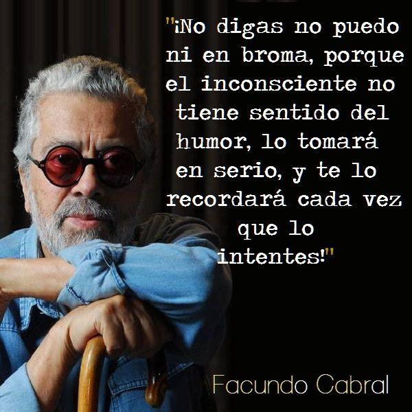 Frases De Facundo Cabral Para Whatsapp Imágenes Con
